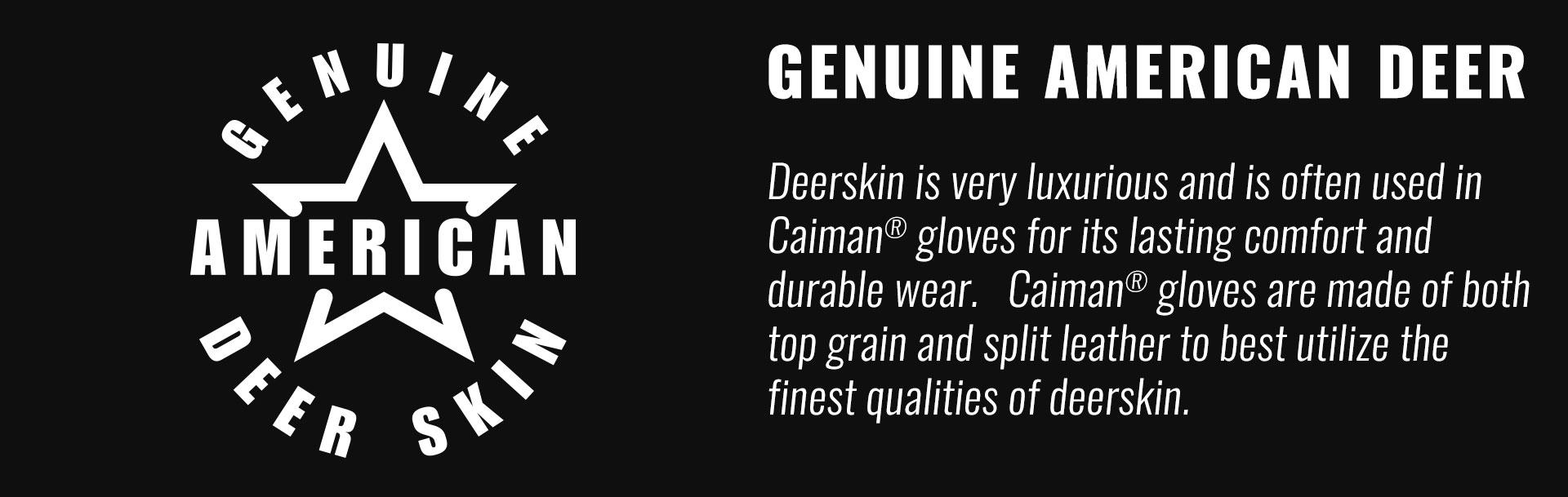 Caiman Gloves Genuine American Deerskin